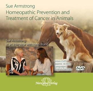 Homeopathic Prevention and Treatment of Cancer in Animals-DVD/Sue Armstrong