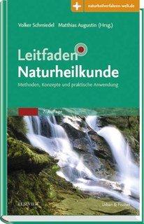 Leitfaden Naturheilkunde/Volker Schmiedel / Matthias Augustin