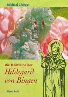 Die Heilsteine der Hildegard von Bingen/Michael Gienger