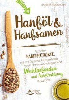 Hanföl und Hanfsamen/Barbara Simonsohn