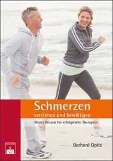 Schmerzen verstehen und bewältigen/Gerhard Opitz
