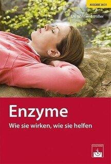 Quelle des Lebens: Enzyme/Winfried Miller