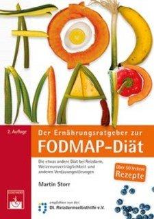 Der Ernährungsratgeber zur FODMAP-Diät/Martin Storr