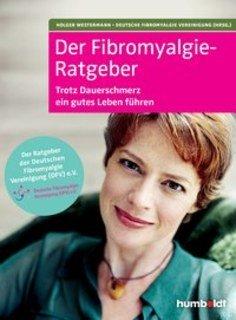 Der Fibromyalgie-Ratgeber/Holger Westermann