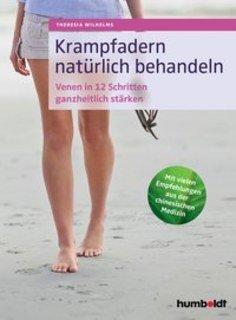 Krampfadern natürlich behandeln, Theresia Wilhelms
