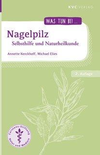 Nagelpilz/Michael Elies / Annette Kerckhoff