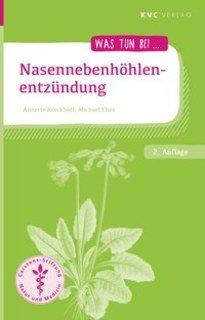 Was tun bei Nasennebenhöhlenentzündung, Annette Kerckhoff