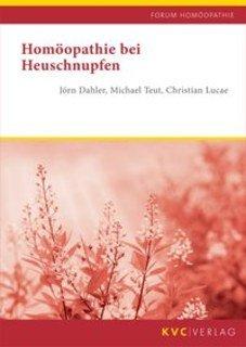 Homöopathie bei Heuschnupfen/Jörn Dahler / Michael Teut / Christian Lucae