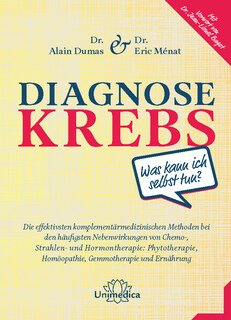 Diagnose Krebs/Eric Ménat / Alain Dumas