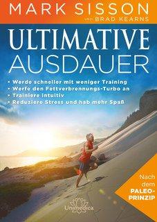 ULTIMATIVE AUSDAUER -E-Book/Mark Sisson