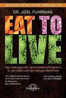 Eat to Live- E- Book, Joel Fuhrman