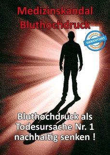 Medizinskandal Bluthochdruck/Thomas Chrobok