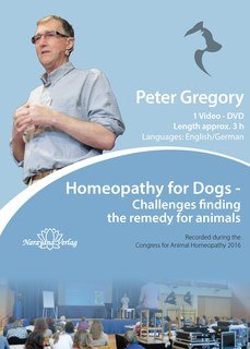 Homeopathy for Dogs - 1 DVD/Peter Gregory
