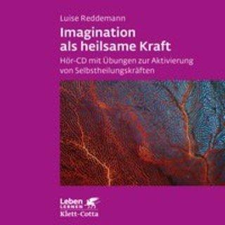Imagination als heilsame Kraft - CD, Luise Reddemann