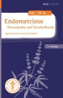 Was tun bei Endometriose/Ingrid Gerhard / Annette Kerckhoff