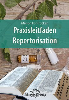 Praxisleitfaden Repertorisation-E-Book/Marion Fünfrocken