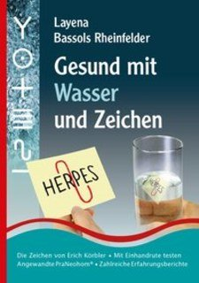 Gesund mit Wasser und Zeichen/Layena Bassols Rheinfelder