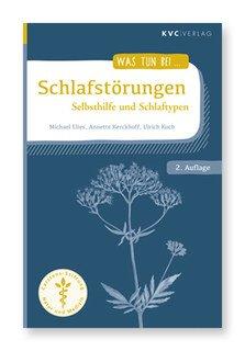 Was tun bei Schlafstörungen/Michael Elies / Annette Kerckhoff / Ulrich Koch