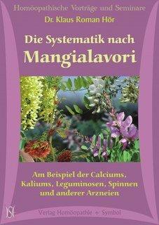 Die Systematik nach Mangialavori - 9 CD`s, Klaus Hör