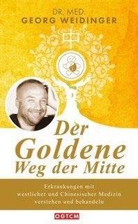 Der Goldene Weg der Mitte/Georg Weidinger