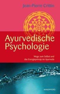 Ayurvedische Psychologie, Jean-Paul Crittin