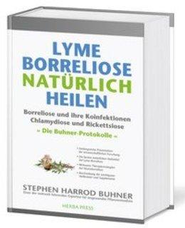 Lyme-Borreliose natürlich heilen/Stephen Harrod Buhner