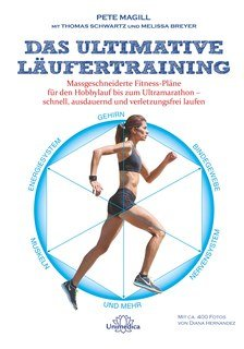 Das ultimative Läufertraining, Pete Magill / Thomas Schwartz / Melissa Breyer