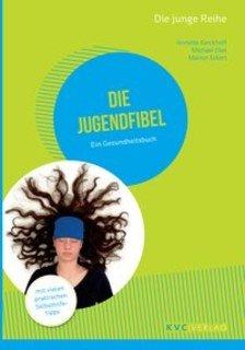 Die Jugendfibel/Annette Kerckhoff / Michael Elies / Marion Eckert