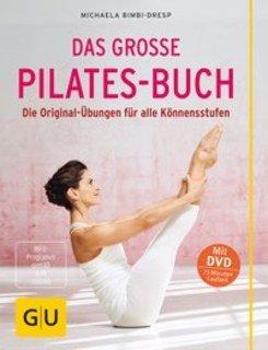 Das große Pilates-Buch (mit DVD)/Michaela Bimbi-Dresp