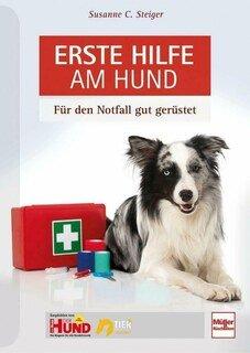 Erste Hilfe beim Hund, Bettina Weinert
