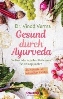 Gesund durch Ayurveda, Vinod Verma