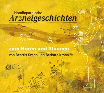 Homöopathische Arzneigeschichten- Doppel CD/Beatrix Szabo / Barbara Krohn