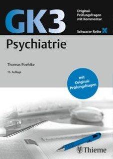 GK3 Psychiatrie-schwarze Reihe/Thomas Poehlke