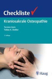 Checkliste Kraniosakrale Osteopathie/Torsten Liem / Tobias K. Dobler