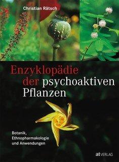 Enzyklopädie der psychoaktiven Pflanzen, Christian Rätsch