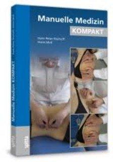 Manuelle Medizin KOMPAKT/Hans-Peter Bischoff / Horst Moll