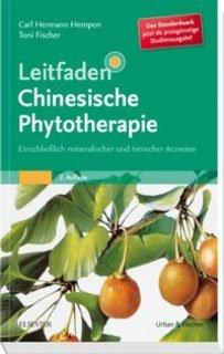 Leitfaden Chinesische Phytotherapie, Carl Hermann Hempen / Toni Fischer