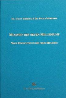 Miasmen des neuen Milleniums/Roger Morrison / Nancy Herrick