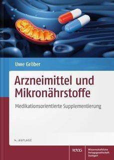 Arzneimittel und Mikronährstoffe/Uwe Gröber