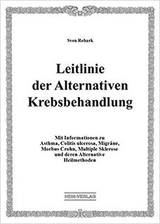 Leitlinie der Alternativen Krebsbehandlung/Sven Rohark