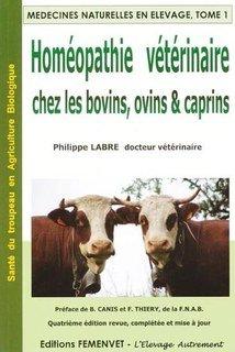 Homéopathie vétérinaire chez les bovins, ovins et caprins/Philippe Labre