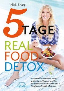 5-Tage-Real-Food-Detox - Mängelexemplar/Nikki Sharp