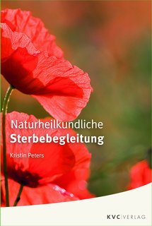 Naturheilkundliche Sterbebegleitung/Kristin Peters