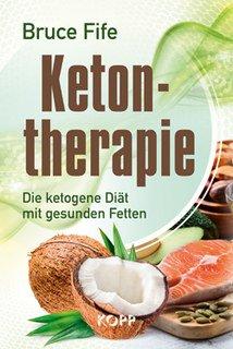 Ketontherapie, Bruce Fife
