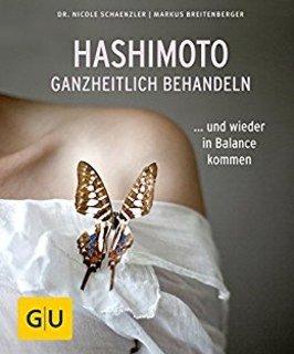Hashimoto ganzheitlich behandeln/Nicole Schaenzler