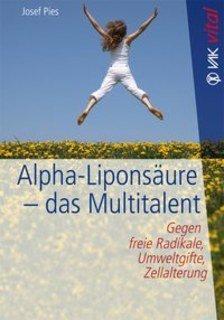 Alpha-Liponsäure - das Multitalent/Josef Pies