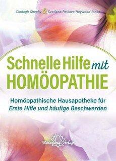 Schnelle Hilfe mit Homöopathie, Svetlana Pavlova / Clodagh Sheehy