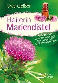 Heilerin Mariendistel/Uwe Geißer