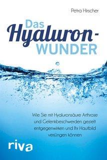 Das Hyaluronwunder, Petra Hirscher