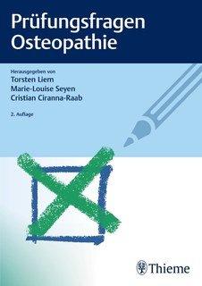 Prüfungsfragen Osteopathie/Torsten Liem / Marie-Louise Seyen / Christian Ciranna-Raab